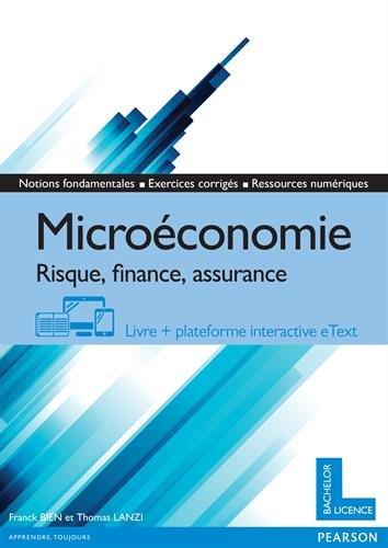 Microéconomie : Risque, finance, assurance : Livre + plateforme interactive eText