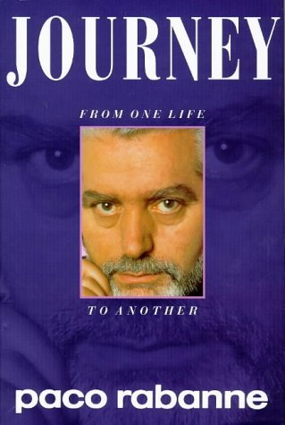 Journey: From One Life to Another by Paco Rabanne (1997-03-06)
