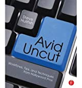 [(Avid Uncut: Workflows, Tips, and Techniques from Hollywood Pros)] [Author: Steve Hullfish] published on (May, 2014)