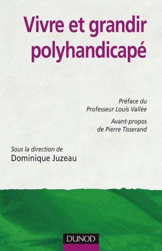 Vivre et grandir polyhandicapé par Dominique Juzeau