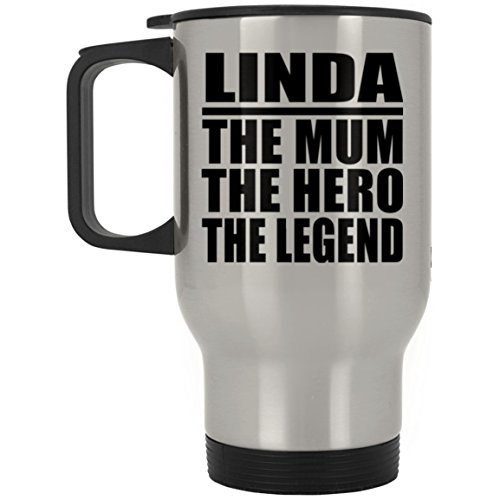 Designsify Linda The Mum The Hero The Legend - Travel Mug Reisetasse Edelstahl Isolierter Tumbler Becher - Geschenk zum Geburtstag Jahrestag Muttertag Vatertag Ostern