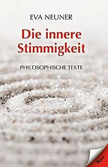 Die innere Stimmigkeit: Philosophische Texte