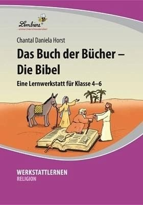 Das Buch der Bücher - Die Bibel (CD-ROM): Grundschule, Sek 1, Religion, Ethik, Klasse 4-6