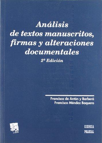 Análisis de textos manuscritos, firmas y alteraciones documentales por Francisco Antón Barberá