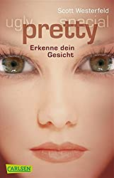 Ugly - Pretty - Special, Band 2: Pretty - Erkenne dein Gesicht