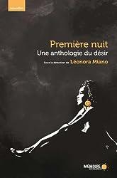 Premiere Nuit : une Anthologie du Desir