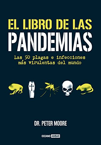 El libro de las pandemias (Divulgación) por Peter Moore