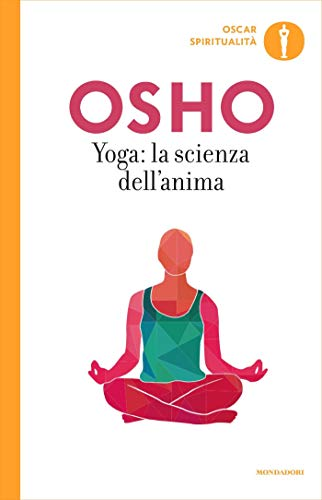 Yoga: la scienza dellanima: Commenti ai sutra sullo yoga di ...