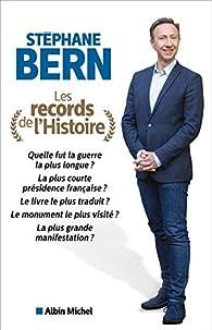 Les records de l'histoire par Stéphane Bern