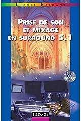 Prise de son et mixage en surround 5.1 (+ DVD-vidéo mixé en surround 5.1) Broché