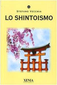 Lo shintoismo di Stefano Vecchia