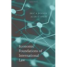 Economic Foundations of International Law by Eric A. Posner (2013-01-15)