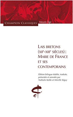 Lais Bretons (XIIe-XIIIe siècle) Marie de France e