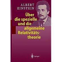 Aoeber Die Spezielle Und Die Allgemeine Relativitatstheorie