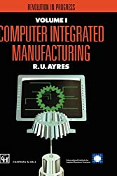 Computer Integrated Manufacturing: Models, Case Studies, and Forecasts of Diffusion