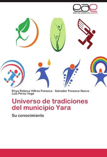 universo-de-tradiciones-del-municipio-yara-su-conocimiento