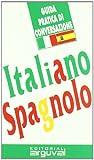 Guía práctica de conversación italiano-español (GUÍAS DE CONVERSACIÓN)