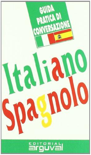 Guida Pratica Di Conversazione Italiano Spagnolo