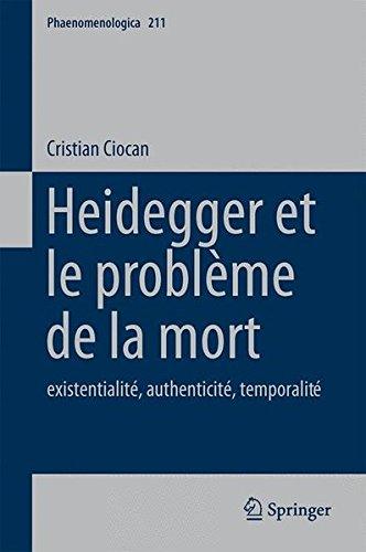 Heidegger et le problème de la mort: existentialité, authenticité, temporalité