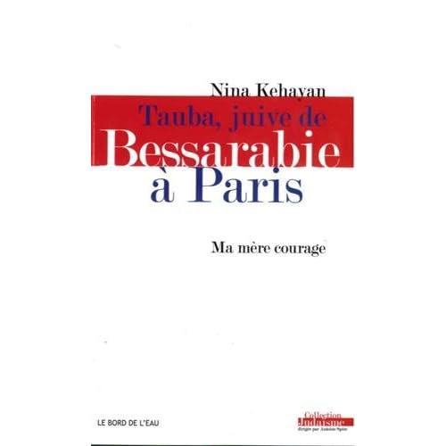 Tauba, juive de Bessarabie à Paris : Ma mère courage