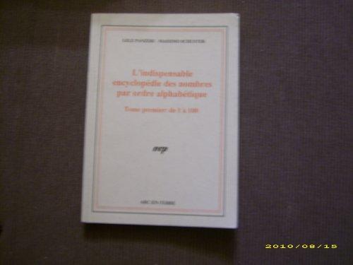 L'indispensable encyclopédie des nombres par ordre alphabétique par Lele Panzeri