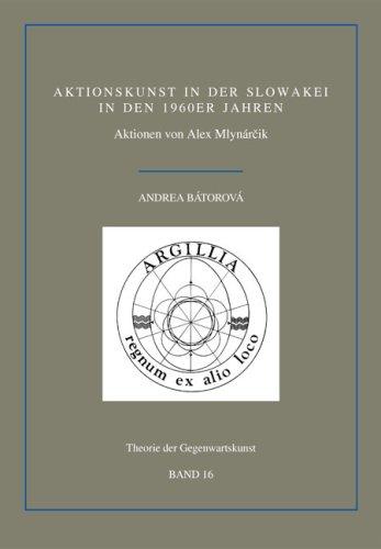 Aktionskunst in der Slowakei in den 1960er Jahren: Aktionen von Alex Mlynárcik