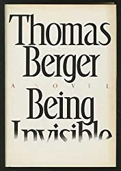 Being Invisible by Thomas Berger (1987-04-05)