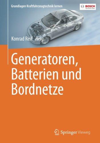 Power Alle Generator (Generatoren, Batterien und Bordnetze (Grundlagen Kraftfahrzeugtechnik lernen))