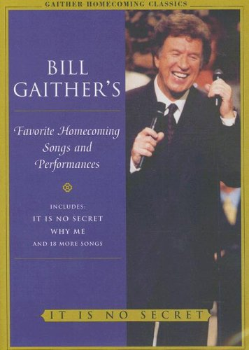 Bill Gaither's Favorite Homecoming Songs & Performances