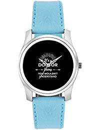 BigOwl It's A Doctor Thing You Won't Get It | Best DOCTOR Gift Fashion Watches For Girls - Awesome Gift For Daughter...
