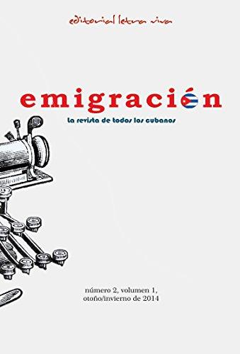 Revista Emigración: La revista de todos los cubanos