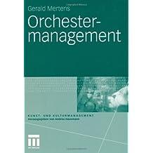 Orchestermanagement (Kunst- und Kulturmanagement)