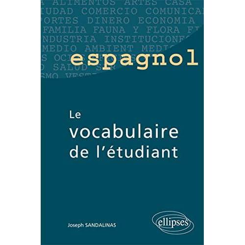 Espagnol le Vocabulaire de l'Étudiant