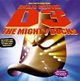 D3: The Mighty Ducks - Music From The Motion Picture Soundtrack Edition (1996) Audio CD