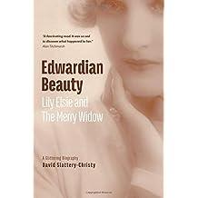 Edwardian Beauty: Lily Elsie & The Merry Widow