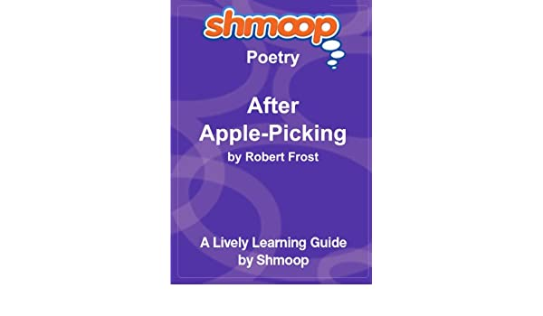 Amazon Buy After Apple Picking Shmoop Poetry Guide Book Online