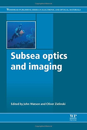 subsea-optics-and-imaging-woodhead-publishing-series-in-electronic-and-optical-materials