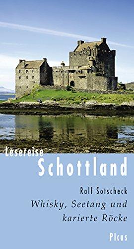 Lesereise Schottland: Whisky, Seetang und karierte Röcke (Picus Lesereisen)