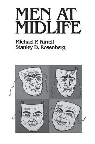 Men at Midlife by Michael P. Farrell (1981-07-30)