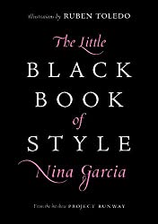 The Little Black Book of Style by Nina Garcia (2007-10-04)