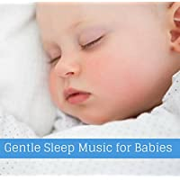 Gentle Sleep Music for Babies
