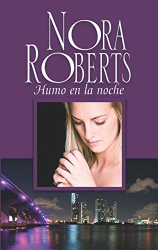 Humo en la noche: Historias nocturnas (Nora Roberts)