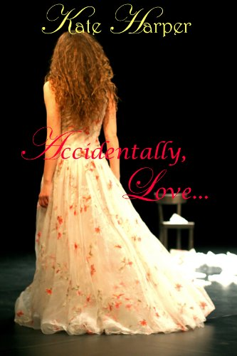 Accidentally, Love - A Regency Novella