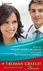 Incroyable rencontre aux urgences - Pour l'amour d'une infirmière - Un baiser sans conséquence : (promotion) (Blanche t. 1153)