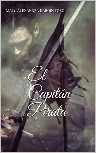 El Capitán Pirata por Malú Alexandra Daboin Toro