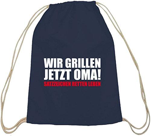 Wir Grillen Jetzt Oma! grillen Barbecue Baumwoll natur Turnbeutel Rucksack Sport Beutel dunkelblau natur