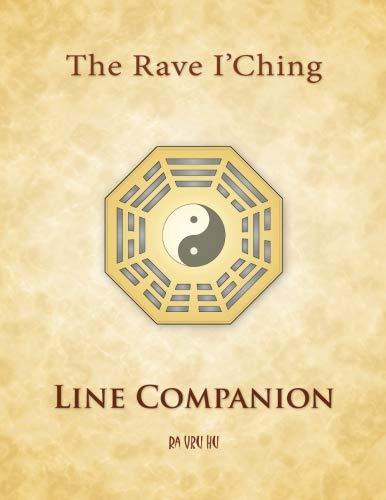 Rave I\'Ching: Line Companion