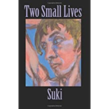 Two Small Lives: Volume 2 (The Suki Trilogy)