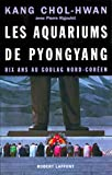 Les Aquariums de Pyongyang (Hors collection)