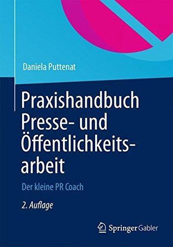 Praxishandbuch Presse- und Öffentlichkeitsarbeit: Der kleine PR-Coach